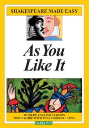 Shakespeare Made Easy: As You Like It ebook by Barron's Educational Series