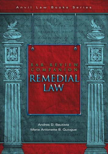 Bar Review Companion: Remedial Law ebook by Andres D. Bautista,Marie Antonette Quiogue