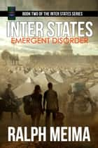 Inter States: Emergent Disorder ebook by Ralph Meima