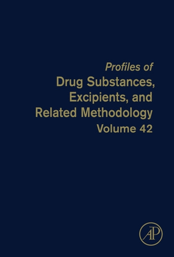 Profiles of Drug Substances, Excipients, and Related Methodology ebook by Harry G. Brittain