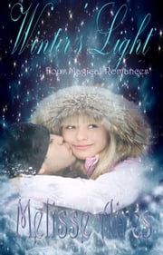 Winter's Light ebook by Melisse Aires