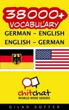 38000+ Vocabulary German - English ebook by Gilad Soffer