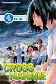 Cross Manage, Vol. 4 - Watch Me ebook by KAITO