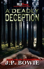 A Deadly Deception ebook by J.P. Bowie
