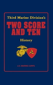Third Marine Division's Two Score and Ten History ebook by Turner Publishing