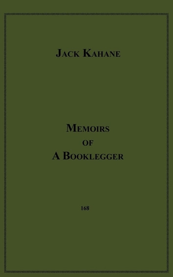 Memoirs Of A Booklegger ebook by Jack Kahane