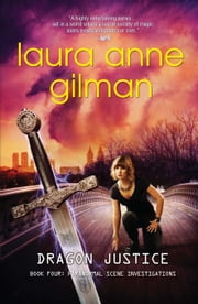 Dragon Justice ebook by Laura Anne Gilman