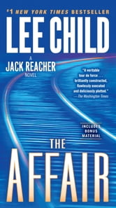 The Affair - A Jack Reacher Novel ebook by Lee Child