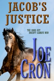 Jacob's Justice ebook by Joe Cron
