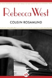 Cousin Rosamund ebook by Rebecca West