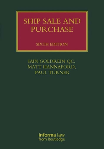 Ship Sale and Purchase ebook by Iain Goldrein,Matt Hannaford,Paul Turner
