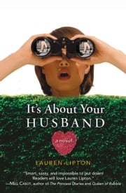 It's About Your Husband ebook by Lauren Lipton