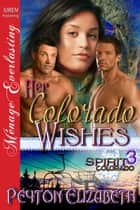 Her Colorado Wishes ebook by Peyton Elizabeth