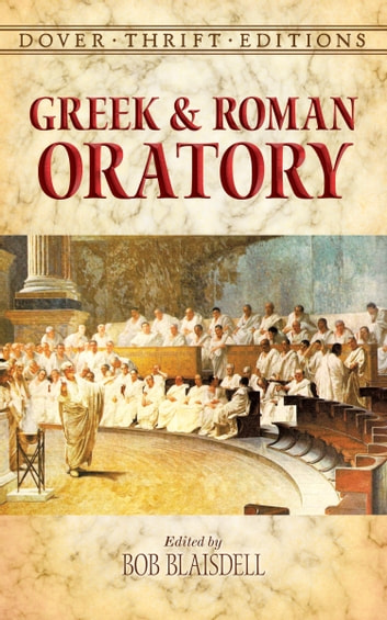 Greek and Roman Oratory ebook by