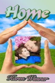 Home ebook by Karen Wiesner