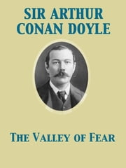The Valley of Fear ebook by Arthur Conan Sir Doyle