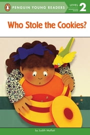 Who Stole the Cookies? ebook by Judith Moffatt,Erin Reilly