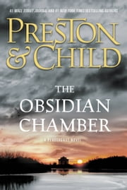 The Obsidian Chamber ebook by Lincoln Child, Douglas Preston