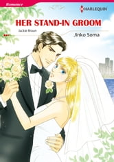 Her Stand-In Groom (Harlequin Comics) - Harlequin Comics ebook by Jackie Braun