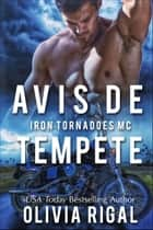 Avis de tempête eBook by Olivia Rigal