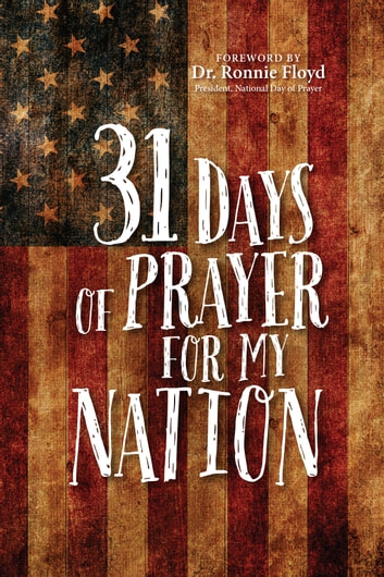 31 Days of Prayer for My Nation ebook by The Great Commandment Network
