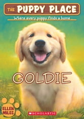 The Puppy Place #1: Goldie ebook by Ellen Miles