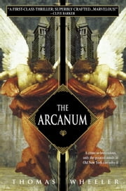 The Arcanum ebook by Thomas Wheeler