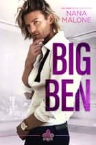 Big Ben ebook by Nana Malone