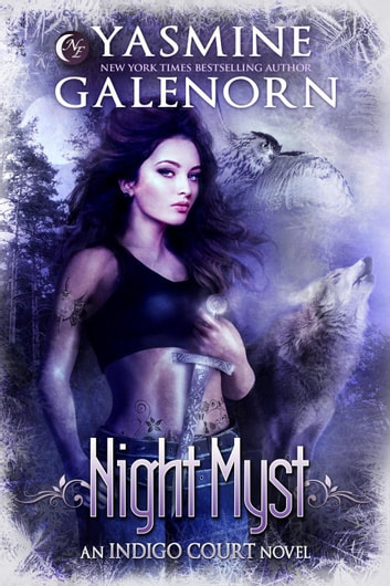 Night Myst - Indigo Court, #1 ebook by Yasmine Galenorn