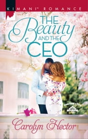 The Beauty and the CEO ebook by Carolyn Hector