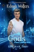 Gods - A Runes Companion Novel 電子書籍 by Ednah Walters