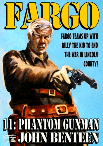 Fargo 11: The Phantom Gunman ebook by John Benteen