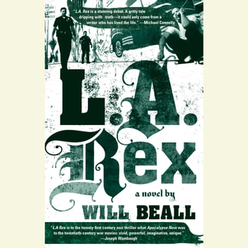 L.A. Rex audiobook by Will Beall