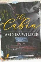 The Cabin e-bog by Jasinda Wilder