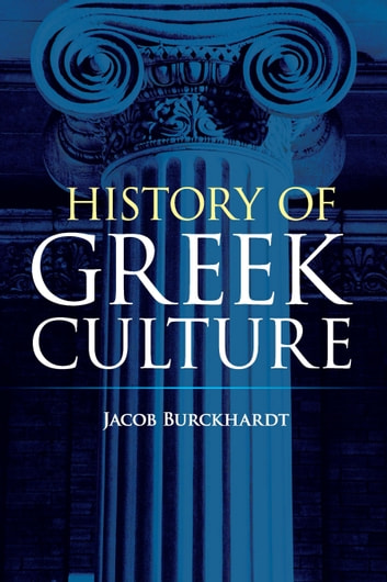 History of Greek Culture ebook by Jacob Burckhardt