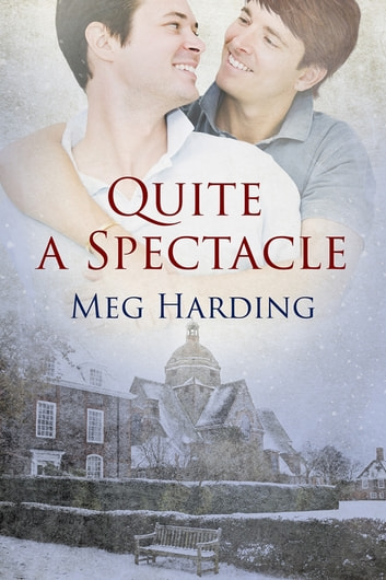 Quite A Spectacle ebook by Meg Harding