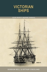 Victorian Ships ebook by Gordon Bell,Arthur Credland