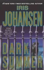 Dark Summer ebook by Iris Johansen