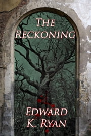The Reckoning ebook by Edward K. Ryan