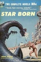 Star Born ebook by Andre Norton