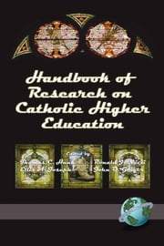 Handbook of Research on Catholic Higher Education ebook by Kendall Hunt,Ellis A. Joseph,Ronald J. Nuzzi,John O. Geiger