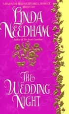 The Wedding Night ebook by Linda Needham