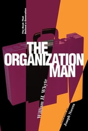 The Organization Man ebook by William H. Whyte,Joseph Nocera