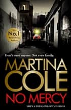 No Mercy - The brand new novel from the Queen of Crime e-bok by Martina Cole
