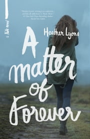A Matter of Forever ebook by Heather Lyons