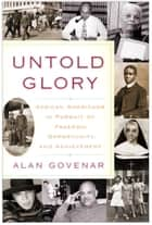 Untold Glory ebook by Alan Govenar