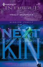 Next of Kin ebook by Tracy Montoya