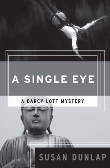 A Single Eye ebook by Susan Dunlap