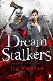 Dream Stalkers - Night Terrors #2 ebook by Tim Waggoner