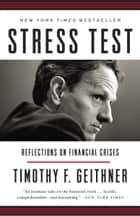Stress Test ebook by Timothy F. Geithner